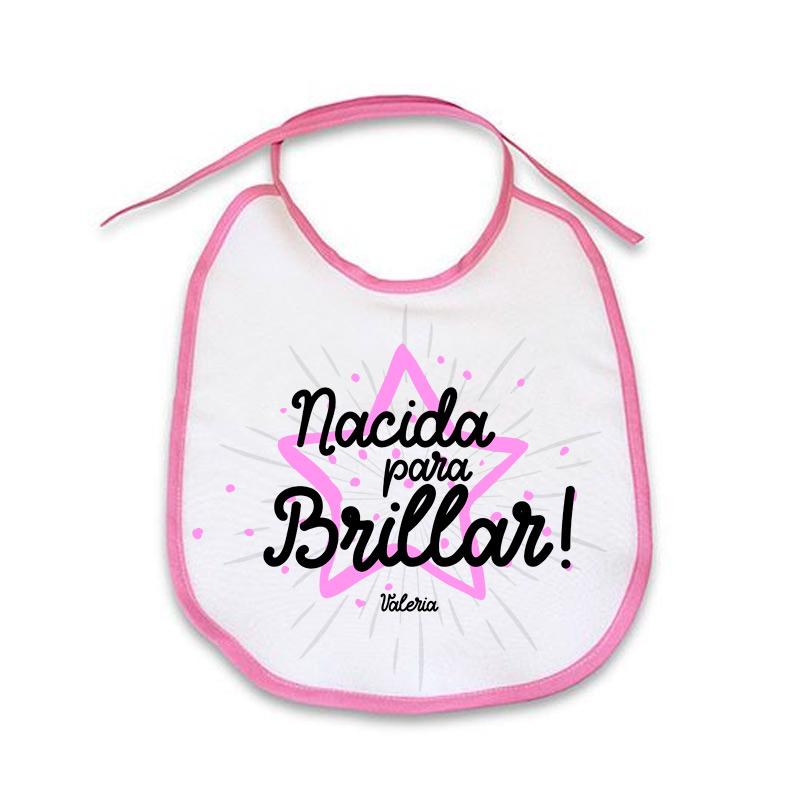 Babero personalizado de tela con ribete rosa. Nacida para brillar