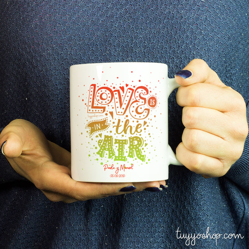 taza para boda modelo love is in the air